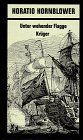 Horatio Hornblower, 11 Bde., Bd.7, Unter wehender Flagge