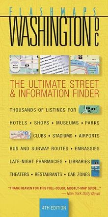 Flashmaps Washington D.C.: The Ultimate Street & Information Finder: The Ultimate Street and Information Finder (Fodor's Flashmaps)