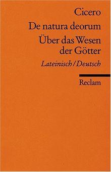 De natura deorum /Über das Wesen der Götter: Lat. /Dt.