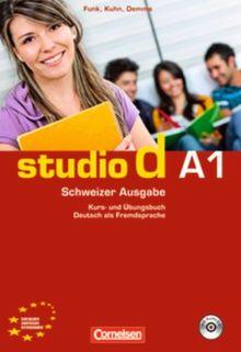studio d - Schweiz: A1 - Kurs- und Übungsbuch mit Lösungen und Lerner-Audio-CD: Hörtexte der Übungen und des Modelltests Start Deutsch 1