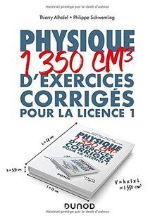 Physique - 1350 cm3 d'exercices corrigés pour la Licence 1 (Hors Collection)