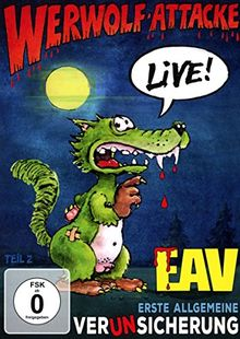 EAV - Werwolf-Attacke! - Live!