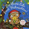 Die kleine Eule feiert Weihnachten: Spielspaß mit Sound