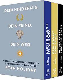 Dein Hindernis, dein Feind, dein Weg – Die Ryan-Holiday-Klassiker-Edition im edlen Schuber: Dein Hindernis ist dein Weg; Dein Ego ist dein Feind; In der Stille liegt dein Weg
