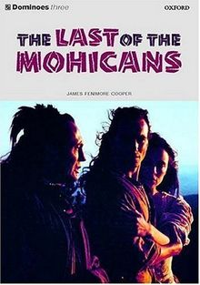 The Last of the Mohicans (Dominoes: Level 3)