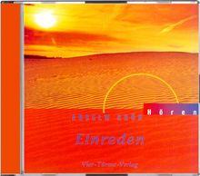 Einreden. CD: Mit Musik des Gitarrenduos Agua y Vino