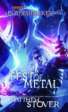 Test of Metal: A Planeswalker Novel (Planeswalkers)