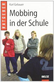 Mobbing in der Schule (Beltz Taschenbuch / Pädagogik)