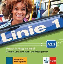 Linie 1 A2.2: Deutsch in Alltag und Beruf. 2 Audio-CDs zum Kurs- und Übungsbuch (Linie 1 / Deutsch in Alltag und Beruf)