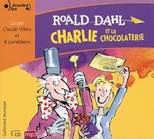 Charlie et la chocolaterie (1CD audio)