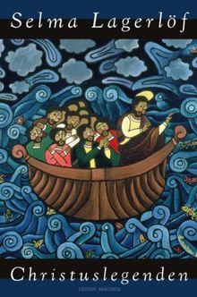 Christuslegenden (Edition Anaconda, Lesebändchen)