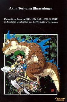 Akira Toriyama Illustrationen - The World Special: Artbook zu Dragon Ball, Dr. Slump...