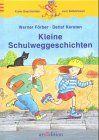 Kleine Schulweggeschichten (Känguru - Erste Geschichten zum Selberlesen / Ab 7 Jahre)