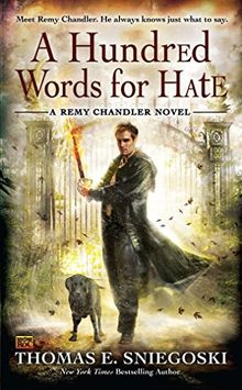 A Hundred Words for Hate (A Remy Chandler Novel, Band 4)
