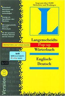 Langenscheidts Pop-up-Wörterbuch 2.0 Englisch-Deutsch, 1 CD-ROM Lesen, klicken und verstehen. Für Windows 95/NT 4.0. Rund 55.000 Stichwörter u. Wendungen
