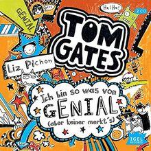 Tom Gates. Ich bin sowas von genial (aber keiner merkt's)