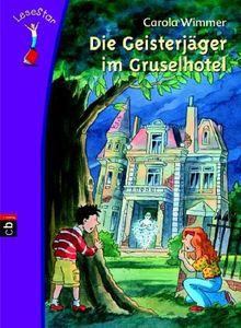 LeseStar. Die Geisterjäger im Gruselhotel