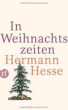In Weihnachtszeiten: Betrachtungen, Gedichte und Aquarelle des Verfassers (insel taschenbuch)
