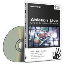 Hands on Ableton Live Vol. 3 - Live im kreativen Einsatz (PC+MAC)