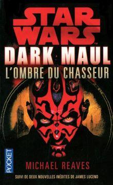 Star Wars : Dark Maul, L'ombre du chasseur : Suivi de nouvelles inédites de James Luceno : Saboteur, entrave