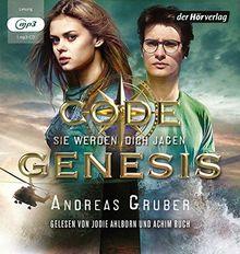 Code Genesis - Sie werden dich jagen (Code Genesis-Serie, Band 2)