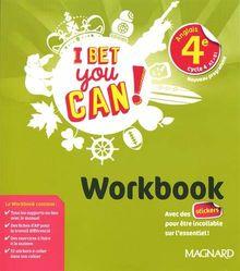 Anglais 4e cycle 4 A2>B1 I bet you can! : Workbook