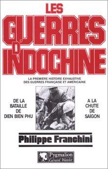 Les Guerres d'Indochine (Rouge et Blanche)