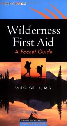 Wilderness First Aid: A Pocket Guide (Ragged Mountain Press Pocket Guides)