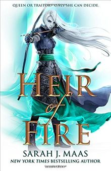 Throne of Glass 03. Heir of Fire (Throne of Glass 3, Band 3)
