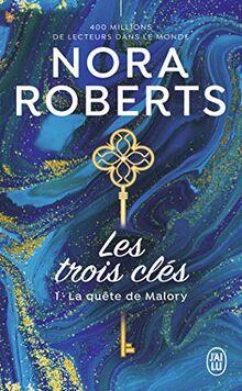 La quête de Malory (Nora Roberts, Band 1)