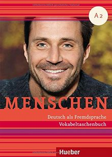 Menschen A2: Deutsch als Fremdsprache / Vokabeltaschenbuch