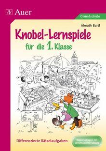 Knobel-Lernspiele für die 1. Klasse: Differenzierte Rätselaufgaben. Kopiervorlagen mit verschlüsselter Lösung