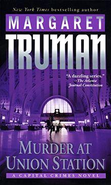 Murder at Union Station: A Capital Crimes Novel