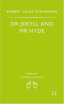 The Strange Case of Dr Jekyll and Mr Hyde (Penguin Popular Classics)