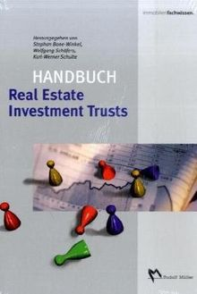 Handbuch Real Estate Investment Trusts (REITs)