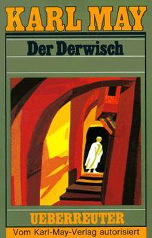 (May, Karl): Karl May Taschenbücher, Bd.61, Der Derwisch