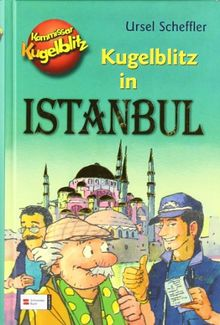 Kommissar Kugelblitz: Kugelblitz in Istanbul