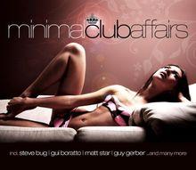 Minimal Club Affairs