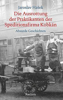 Die Ausrottung der Praktikanten der Speditionsfirma Kobkán: Absurde Geschichten