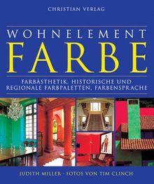 Wohnelement Farbe. Farbästhetik, historische und regionale Farbpaletten, Farbensprache.