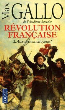Revolution Francaise T2 Armes