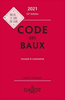Code des baux 2021, Annoté et commenté - 32e ed.