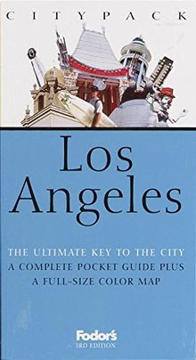 Fodor's Citypack Los Angeles, 3rd Edition (Citypacks, Band 3)