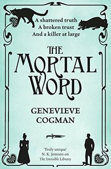 The Mortal Word (The Invisible Library series, Band 5)