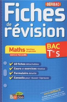 Maths Spécifique et spécialité BAC Tle S : Fiches de révision