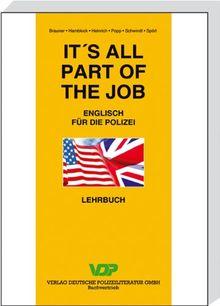 It's all part of the Job. Lehrbuch: Englisch für die Polizei