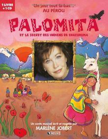 Palomita : Et le secret des indiens Chacohuma (1CD audio)