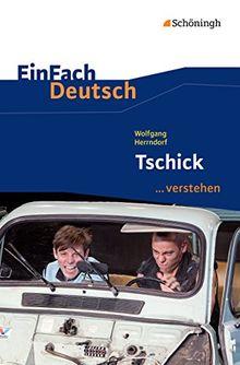 EinFach Deutsch ...verstehen: Wolfgang Herrndorf: Tschick