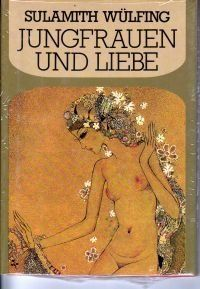 Jungfrauen und Liebe