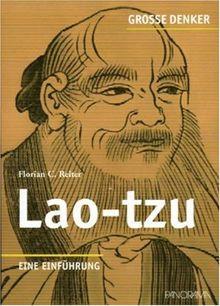 Große Denker - Lao-tzu: Eine Einführung
